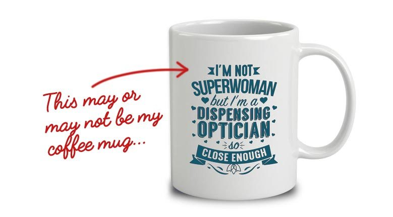 dispensing optician mug
